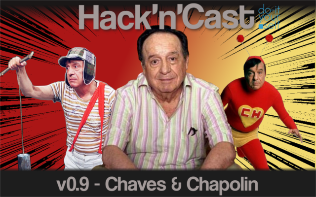 Hack 'n' Cast v0.w - Chaves & Chapolin